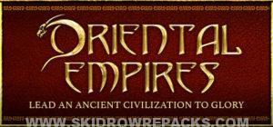 Oriental Empires Full Version