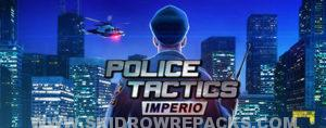 Police Tactics Imperio Full Version