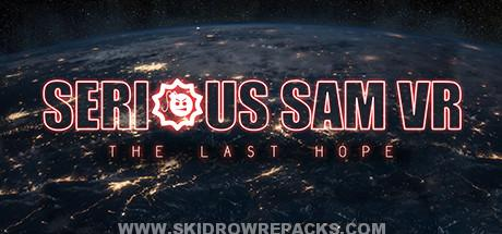 Serious Sam VR The Last Hope Full Version