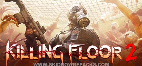 Killing Floor 2 Full Version