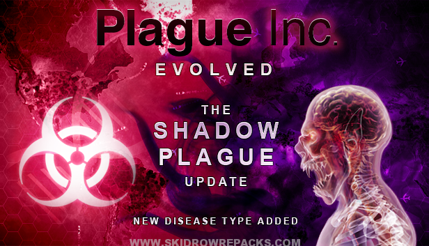 Plague Inc: Evolved - Shadow Plague Full Version