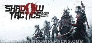 Shadow Tactics Blades of the Shogun Full Version