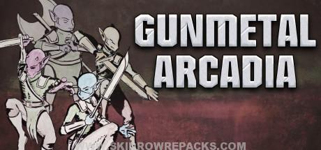 Gunmetal Arcadia Free Download