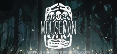 The Mooseman Full Version