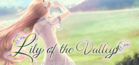 Lily of the Valley Full Version