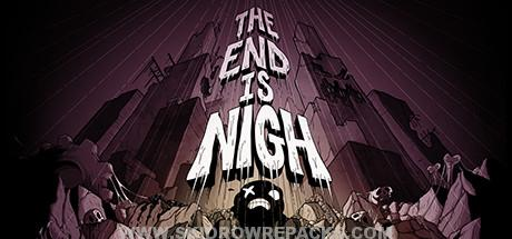 The End Is Nigh Full Version