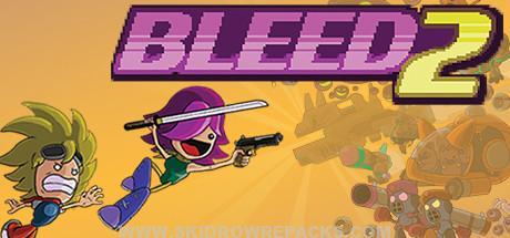 Bleed 2 Full Version