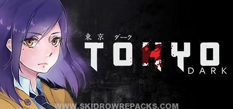 Tokyo Dark Full Version