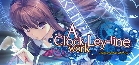 A Clockwork Ley-Line The Borderline of Dusk Free Download