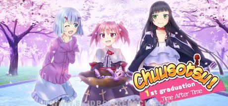 Chuusotsu! 1st Graduation Time After Time Free Download