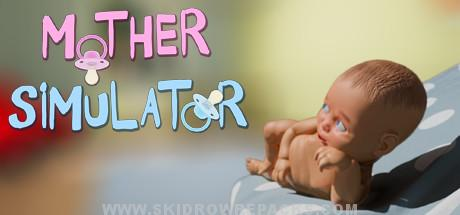 Mother Simulator Full Version