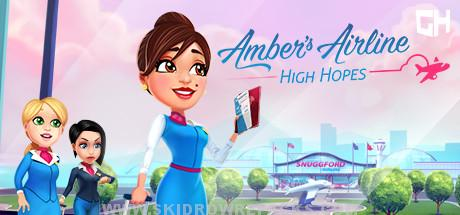 Amber's Airline – High Hopes Full Version