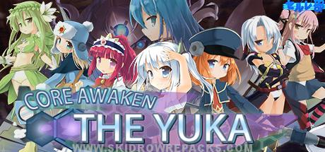 Core Awaken ~The Yuka~ Full Version