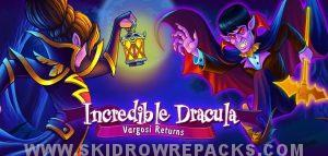 Incredible Dracula 5 Vargosi Returns Full Version