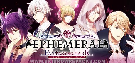 EPHEMERAL -FANTASY ON DARK- Free Download