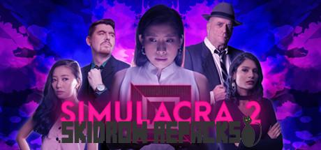 SIMULACRA 2 Full Version