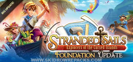 Stranded Sails - Explorers of the Cursed Islands The Foundation Free Download