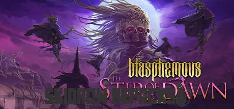 Blasphemous The Stir of Dawn Free Download